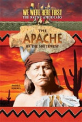 The Apache of the Southwest (We Were Here First