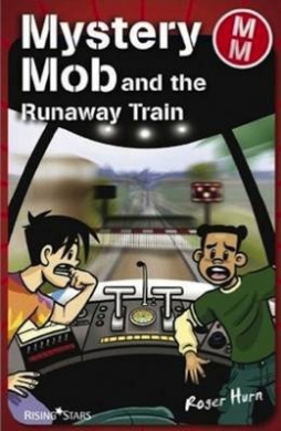 Mystery Mob and the Runaway Train (Mystery Mob)