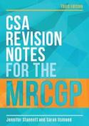 CSA Revision Notes for the MRCGP, third edition