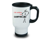 Mens I'd Rather Be Camping Metal Travel Mug Novelty Dad Fathers Day Friend Gift Cup Camping Camper
