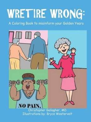 Wretire Wrong