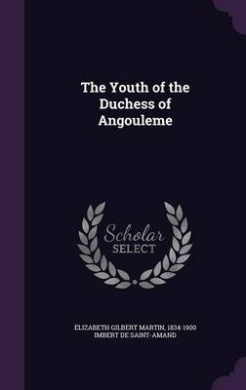 The Youth of the Duchess of Angouleme