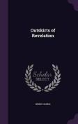 Outskirts of Revelation