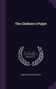 The Children's Pulpit
