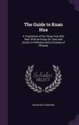 The Guide to Kuan Hua