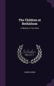 The Children at Bethlehem