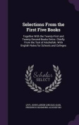 Selections from the First Five Books