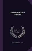 Indian Historical Studies