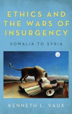 Ethics and the Wars of Insurgency