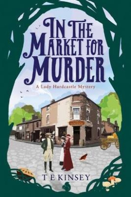 A In the Market for Murder (Lady Hardcastle)
