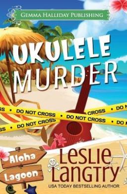 Ukulele Murder: A Nani Johnson Mystery