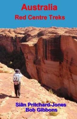 Australia: Red Centre Treks: Uluru (Ayers Rock), Kata Tjuta (the Olgas) and Watarrka (Kings Canyon)