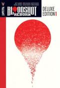 Bloodshot Reborn Deluxe Edition, Book 1