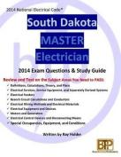 South Dakota 2014 Master Electrician Study Guide
