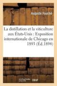 La Distillation Et La Viticulture Aux Etats-Unis [FRE]