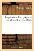 Impressions D'Un Baigneur Au Mont-Dore  [FRE]