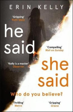 He Said/She Said: the gripping Sunday Times bestseller with a shocking twist