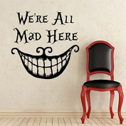 """Alice In Wonderland Wall Decal Quote Cheshire Cat Sayings """"We're All Mad Here"""" Vinyl Decals Nursery Wall Sticker Home Decor"""