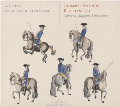 G.A. Brescianello: Concerti; Sinfonie; Ouverture