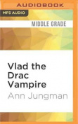 Vlad the Drac Vampire [Audio]