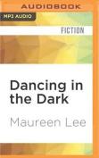 Dancing in the Dark [Audio]