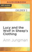 Lucy and the Wolf in Sheep's Clothing [Audio]