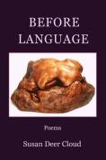Before Language