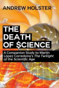 The Death of Science