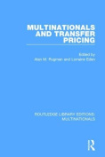 Multinationals and Transfer Pricing (Routledge Library Editions