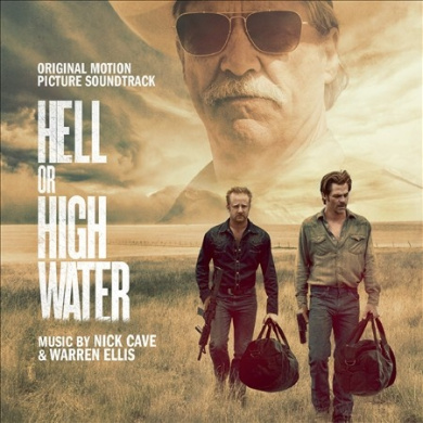 Hell or High Water [Original Motion Picture Soundtrack]