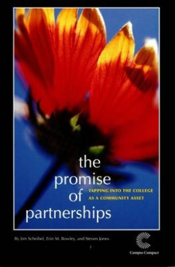 The Promise of Partnership: Tapping into the College as a Community Asset
