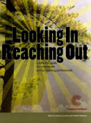 Looking in, Reaching Out