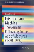 Existence and Machine
