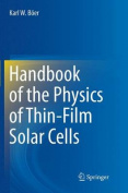 Handbook of the Physics of Thin-Film Solar Cells