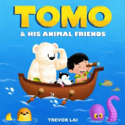 Tomo and His Animal Friends (Tomo's Adventure Journal) [Board book]