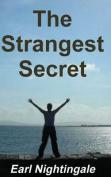 Earl Nightingale's the Strangest Secret