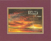 The old rugged Cross . . . 28cm x 36cm Biblical/Religious Verses set in Double Bevelled Matting (Burgundy) - A Timeless and Priceless Poetry Keepsake Collection