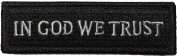 Tactical IN GOD WE TRUST Morale Tab Patch 2.5cm x 9.5cm hook and loop Backing - Black - By Ranger Return