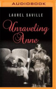 Unraveling Anne [Audio]