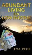 Abundant Living on Low Income