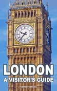 London: A Visitor's Guide