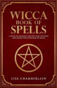 Wicca Book of Spells