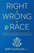 Right, Wrong and Race