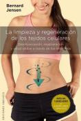 Limpieza y Regeneracion de Los Tejidos Celulares [Spanish]