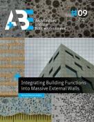 Integrating Building Functions Into Massive External Walls