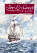JAVA LA GRANDE - THE PORTUGUESE DISCOVERY OF AUSTRALIA CIRCA 1521