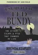 I Survived Ted Bundy