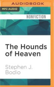 The Hounds of Heaven [Audio]