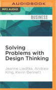 Solving Problems with Design Thinking [Audio]