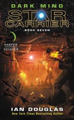 Dark Mind: Star Carrier: Book Seven (Star Carrier)